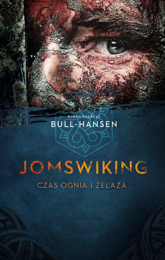 okładka Jomswiking. Czas ognia i żelaza, Ebook | Bjørn Andreas Bull-Hansen