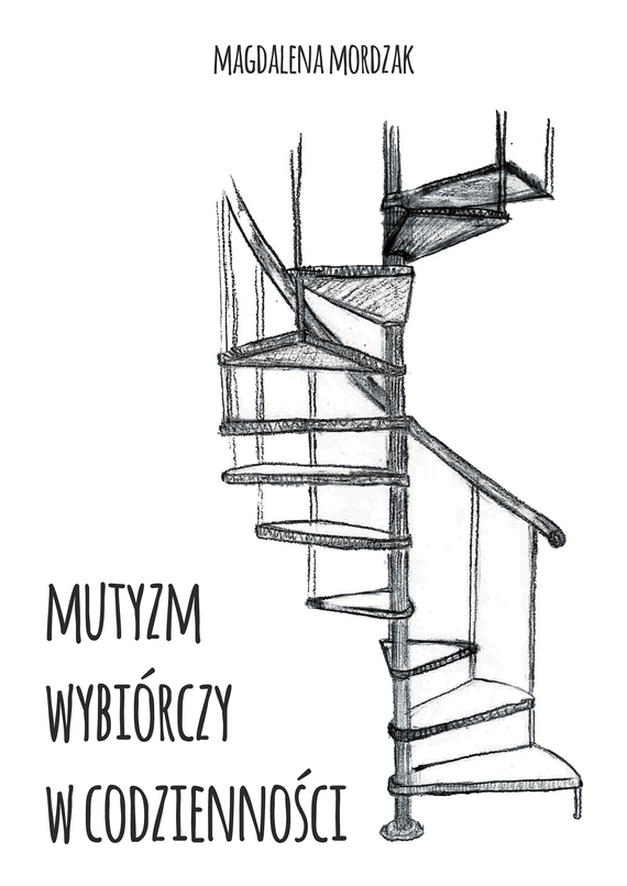 okładka Mutyzm wybiórczy w codziennościebook   epub, mobi   Magdalena Mordzak