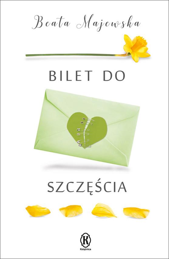 okładka Bilet do szczęścia, Ebook   Beata Majewska