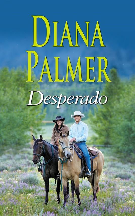 okładka Desperado, Ebook   Diana Palmer