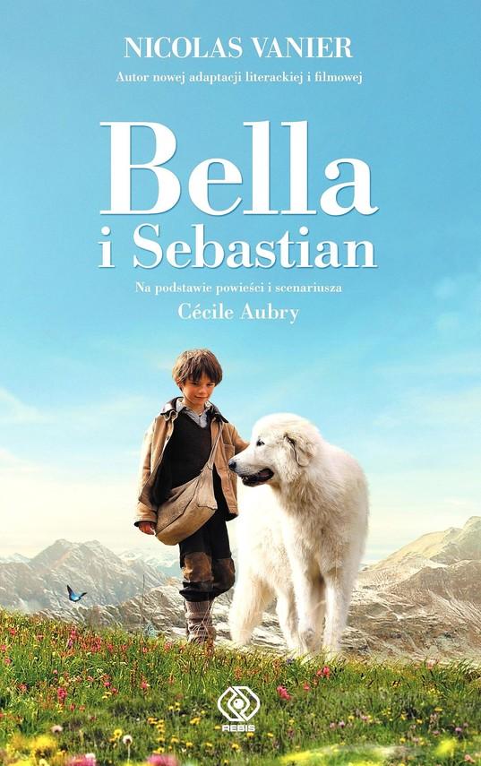 okładka Bella i Sebastian, Ebook | Nicolas Vanier