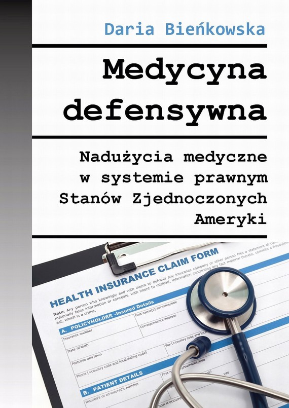 okładka Medycyna defensywna, Ebook   Daria  Bieńkowska