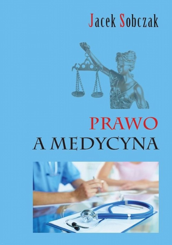 okładka Prawo a medycyna, Ebook   Jacek  Sobczak