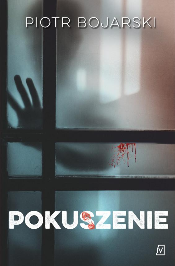 okładka Pokuszenieebook | epub, mobi | Piotr Bojarski