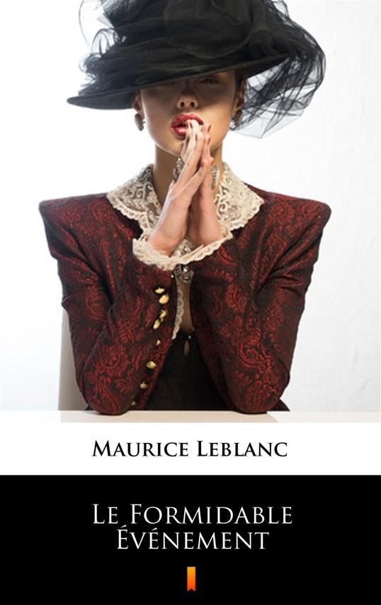 okładka Le Formidable Événement, Ebook | Maurice Leblanc
