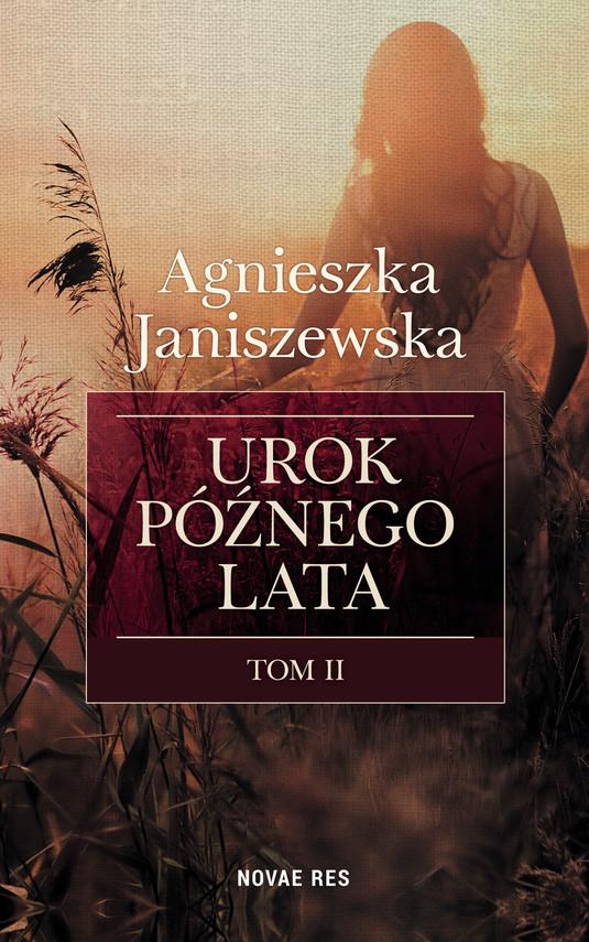 okładka Urok późnego lata tom IIebook | epub, mobi | Agnieszka  Janiszewska
