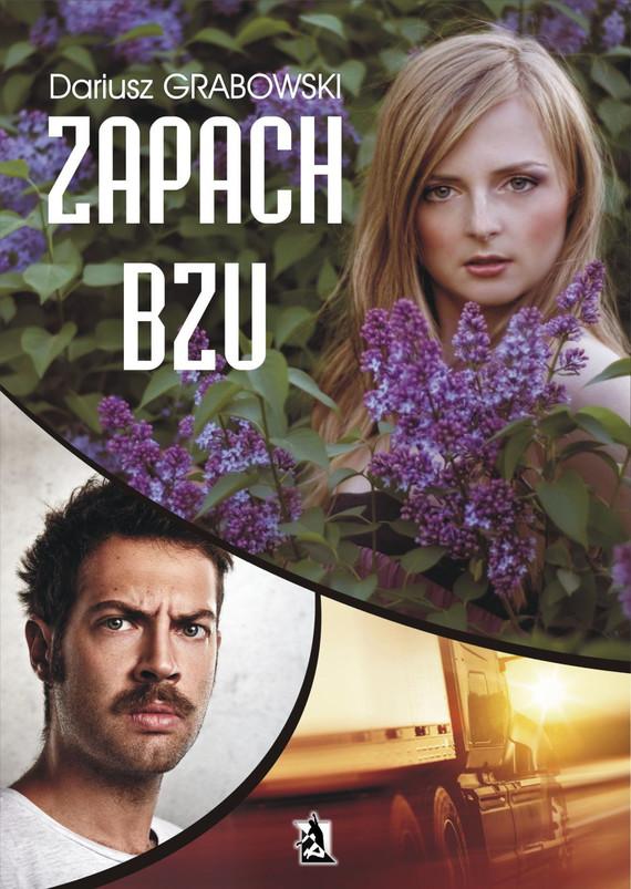 okładka Zapach bzu, Ebook | Dariusz Grabowski