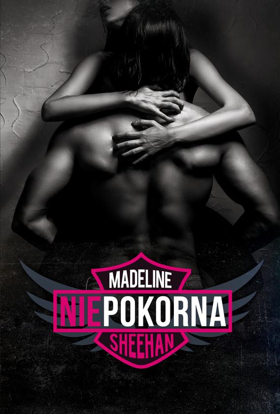 okładka Niepokornaebook | epub, mobi | Madelina Sheehan