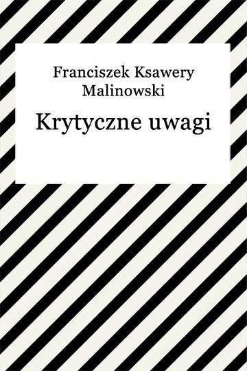 okładka Krytyczne uwagi, Ebook | Franciszek Ksawery Malinowski