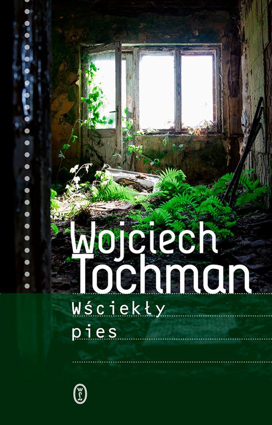okładka Wściekły pies, Ebook   Wojciech Tochman