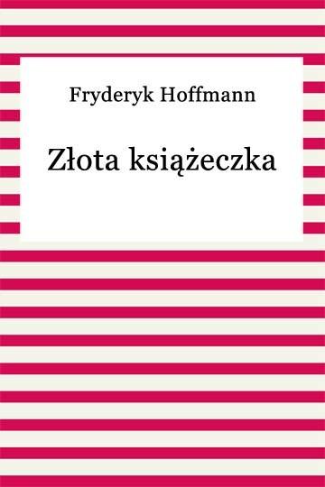 okładka Złota książeczka, Ebook | Fryderyk Hoffmann