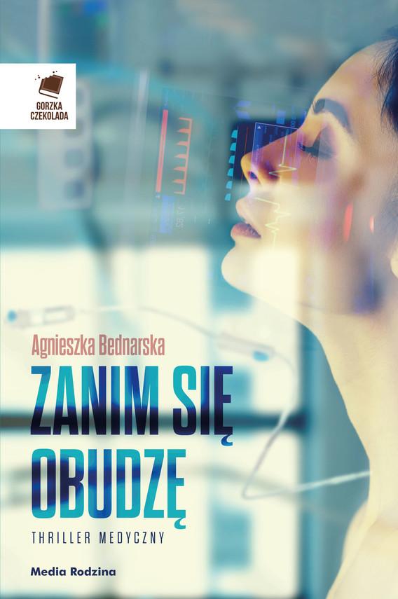 okładka Zanim się obudzę, Ebook | Agnieszka Bednarska