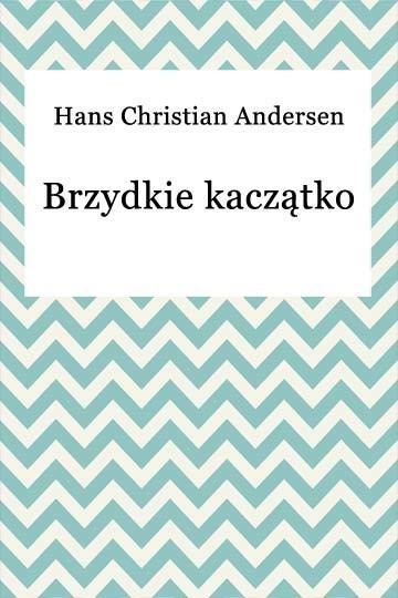 okładka Brzydkie kaczątkoebook   epub, mobi   Hans Christian Andersen