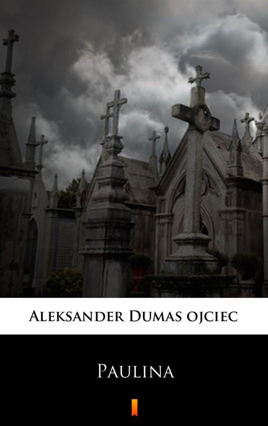okładka Paulina, Ebook | Aleksander  Dumas