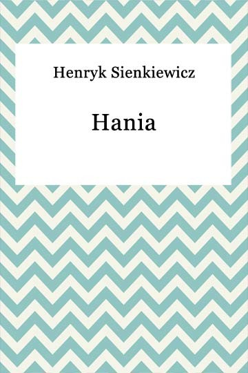 okładka Hania, Ebook   Henryk Sienkiewicz