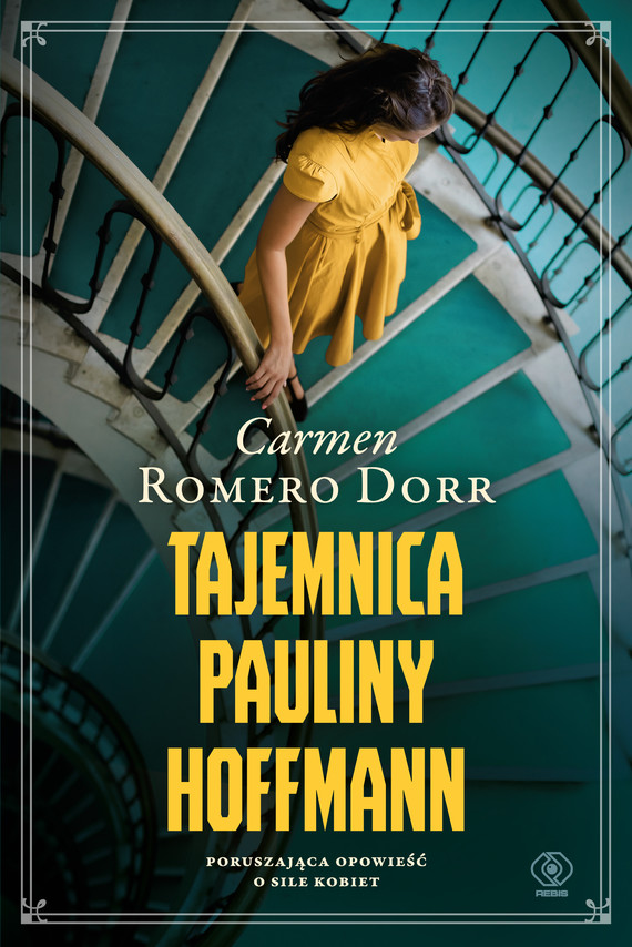 okładka Tajemnica Pauliny Hoffmann, Ebook | Carmen Romero Dorr