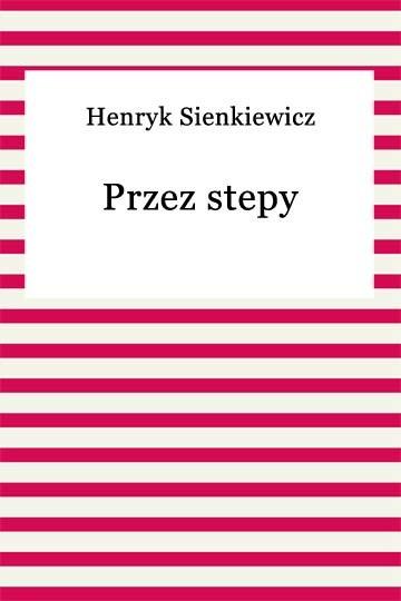 okładka Przez stepyebook | epub, mobi | Henryk Sienkiewicz