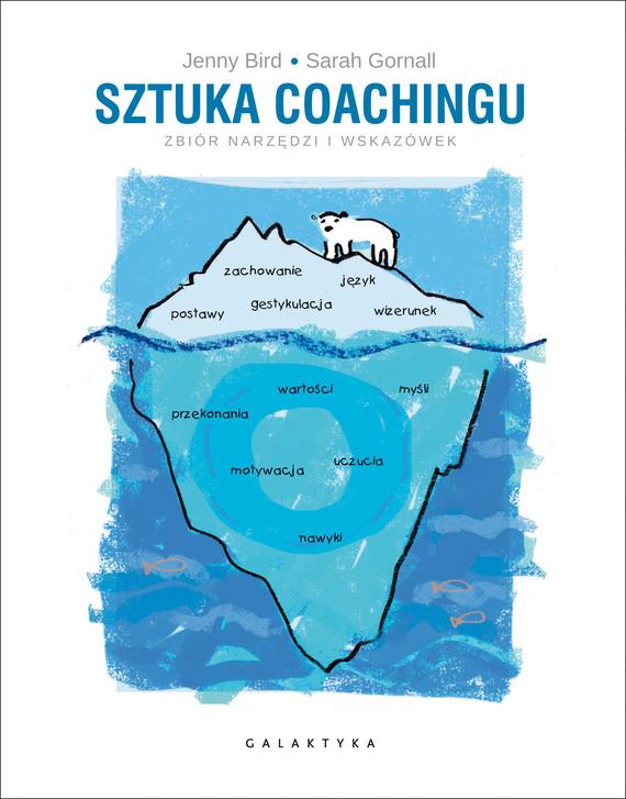 okładka Sztuka coachingu. Zbiór narzędzi i wskazówek, Ebook | Jenny Bird, Sarah Gornall
