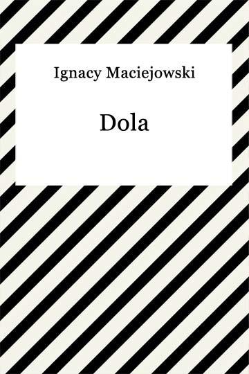 okładka Dolaebook | epub, mobi | Ignacy Maciejowski