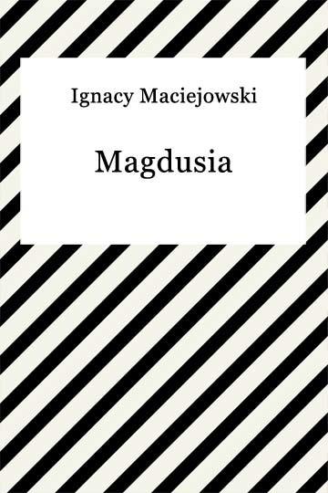 okładka Magdusiaebook | epub, mobi | Ignacy Maciejowski