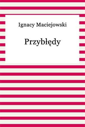 okładka Przybłędy, Ebook | Ignacy Maciejowski
