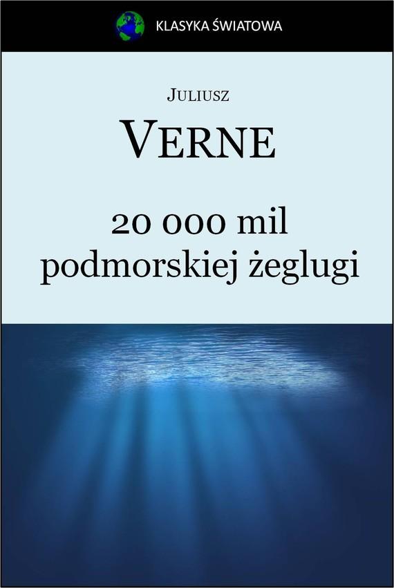 okładka 20 000 mil podmorskiej żeglugiebook | epub, mobi | Jules Verne