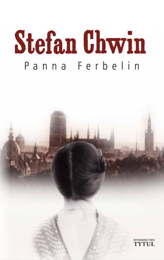okładka Panna Ferbelin, Ebook   Chwin Stefan