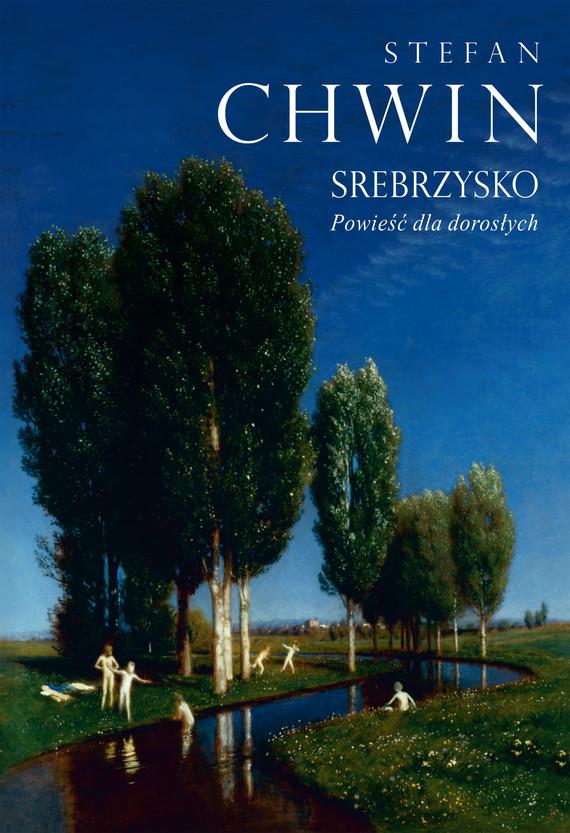 okładka Srebrzysko, Ebook   Chwin Stefan