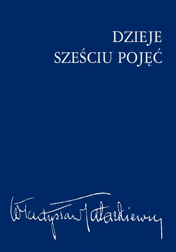 okładka Dzieje sześciu pojęć, Ebook   Władysław  Tatarkiewicz