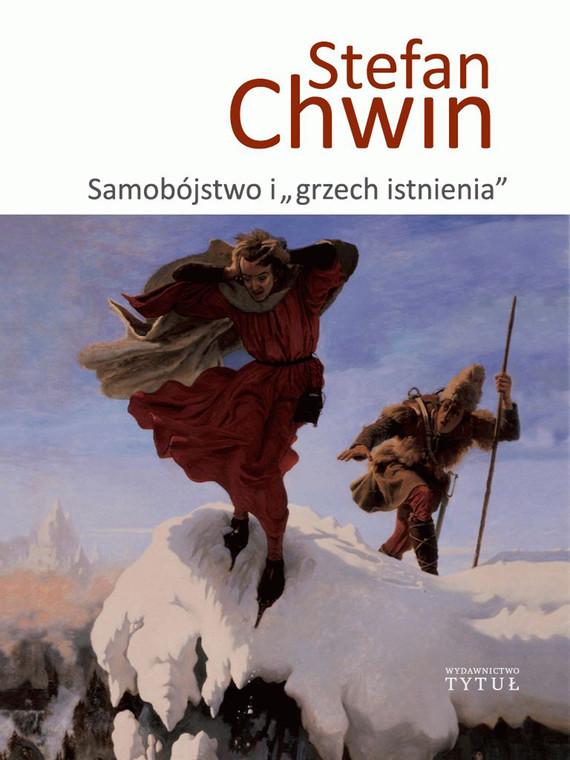 """okładka Samobójstwo i """"grzech istnienia"""", Ebook   Chwin Stefan"""