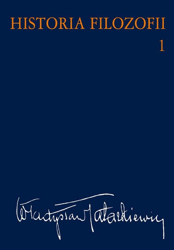 okładka Historia filozofii Tom 1ebook | epub, mobi | Władysław  Tatarkiewicz