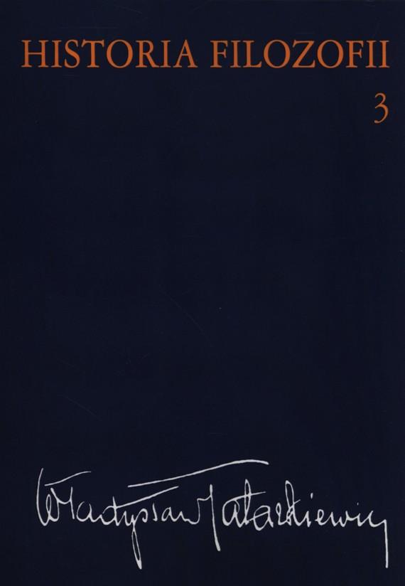 okładka Historia filozofii Tom 3ebook   epub, mobi   Władysław  Tatarkiewicz