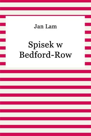 okładka Spisek w Bedford-Rowebook | epub, mobi | Jan Lam