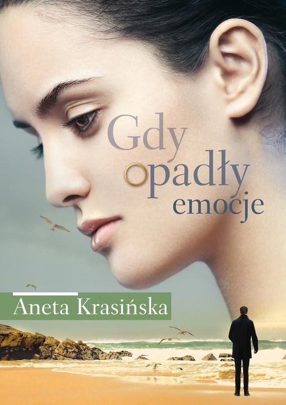 okładka Gdy opadły emocje, Ebook   Aneta Krasińska