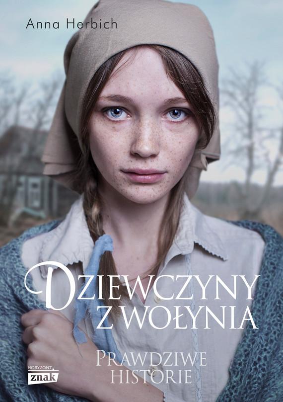 okładka Dziewczyny z Wołyniaebook | epub, mobi | Anna Herbich