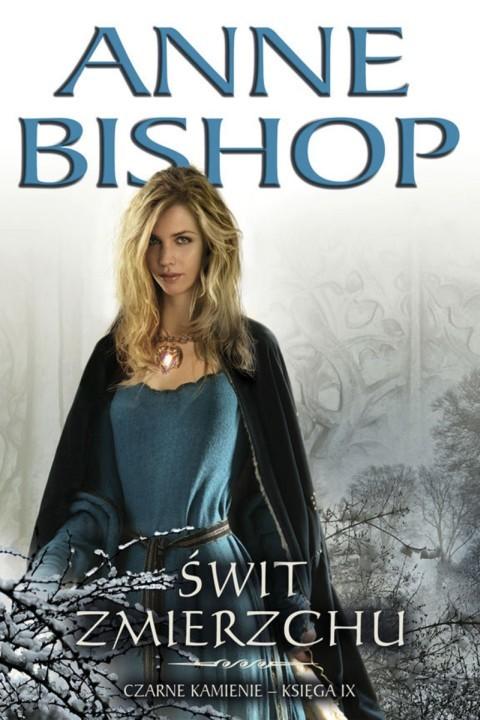 okładka Świt Zmierzchu. Czarne Kamienie – księga 9, Ebook | Anne Bishop