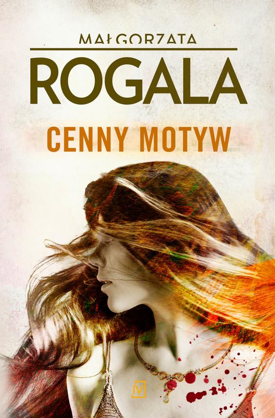 okładka Cenny motywebook   epub, mobi   Małgorzata Rogala