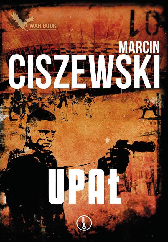 okładka Upał, Ebook | Marcin Ciszewski