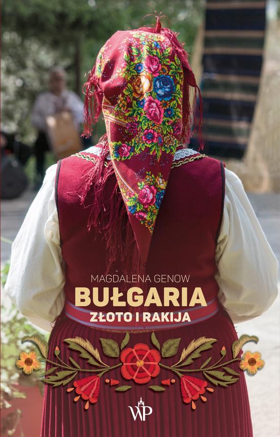 okładka Bułgaria. Złoto i rakija, Ebook   Magdalena Genow