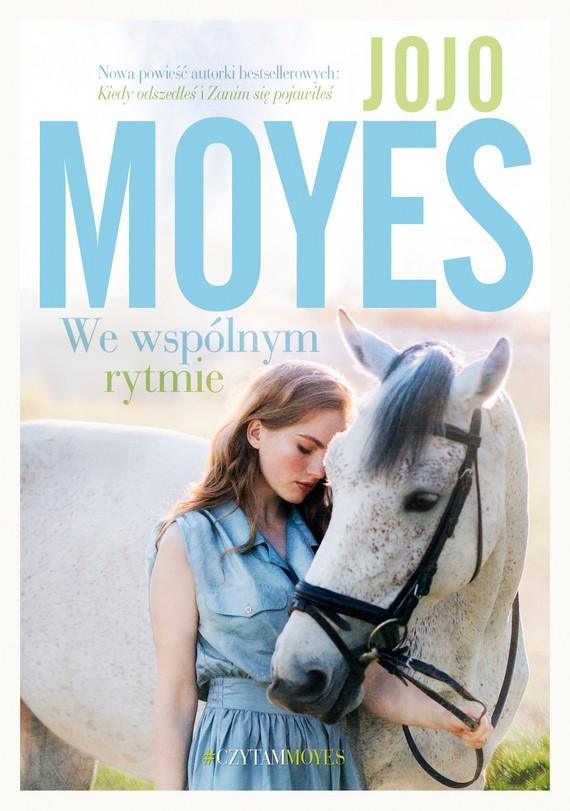 okładka We wspólnym rytmie, Ebook | Jojo Moyes