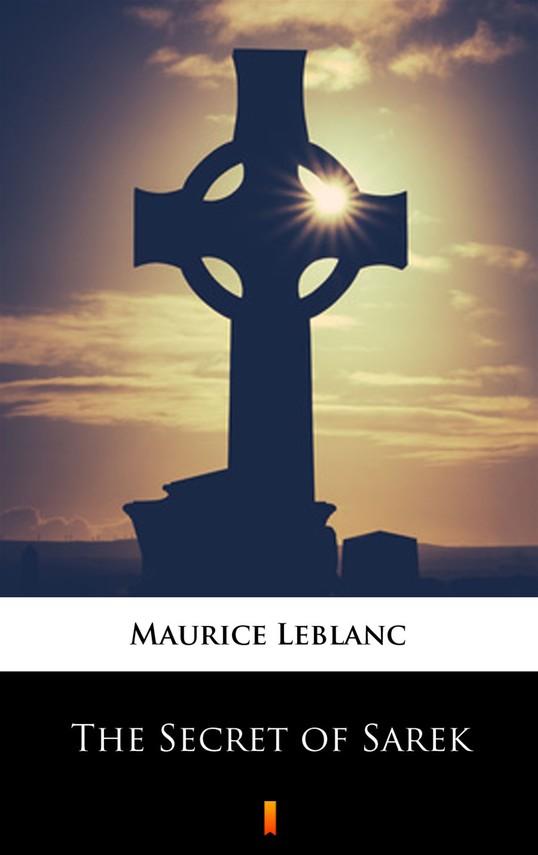 okładka The Secret of Sarekebook | epub, mobi | Maurice Leblanc