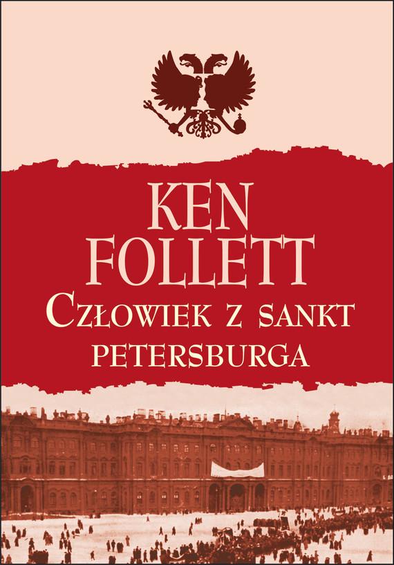 okładka Człowiek z St. Petersburgaebook | epub, mobi | Ken Follett
