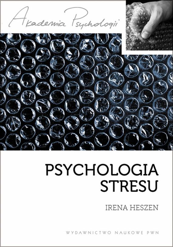 okładka Psychologia stresuebook | epub, mobi | Irena  Heszen