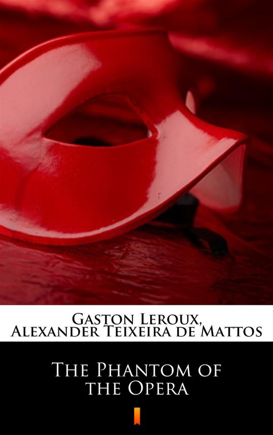 okładka The Phantom of the Opera, Ebook | Gaston  Leroux