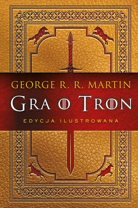 okładka Gra o tron (edycja ilustrowana)ebook | epub, mobi | George R.R. Martin