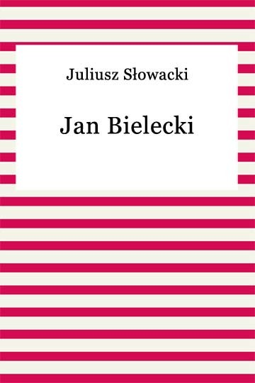 okładka Jan Bielecki, Ebook | Juliusz Słowacki