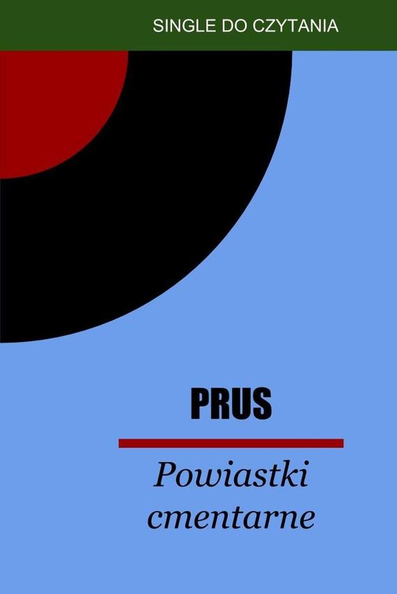 okładka Powiastki cmentarne, Ebook | Bolesław Prus