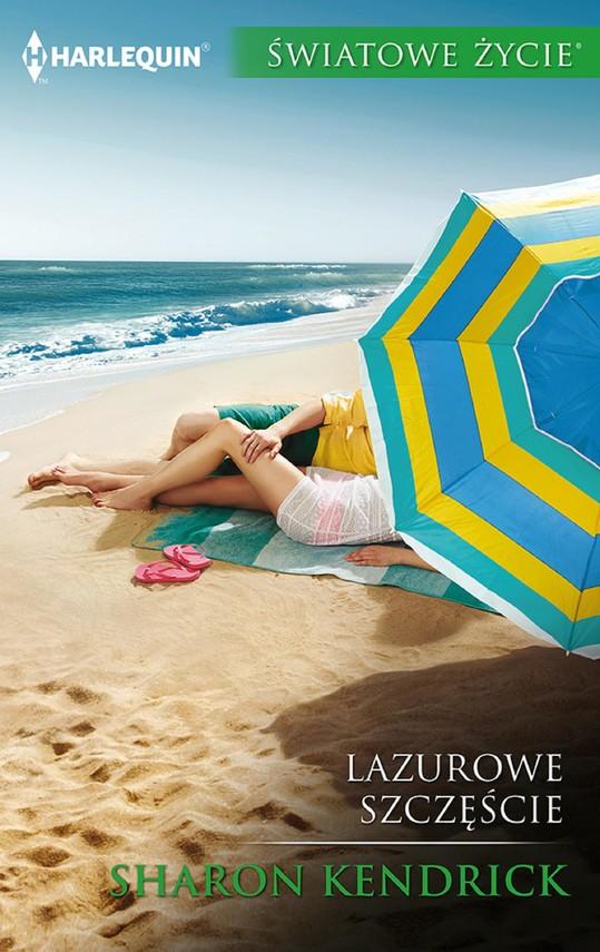 okładka Lazurowe szczęścieebook | epub, mobi | Sharon Kendrick