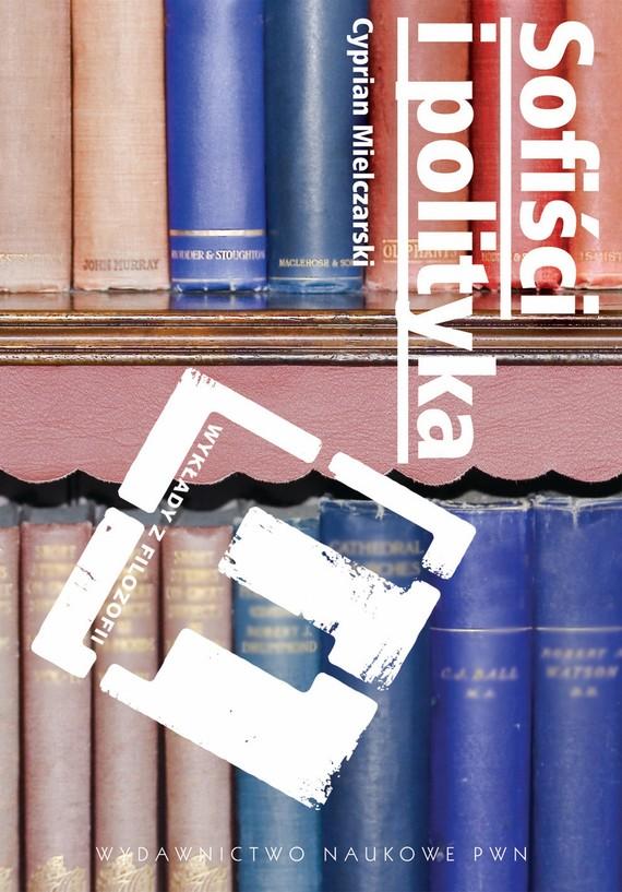 okładka Sofiści i politykaebook | epub, mobi | Cyprian  Mielczarski