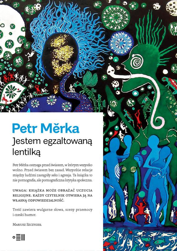 okładka Jestem Egzaltowaną Lentilkąebook | epub, mobi | Petr Měrka